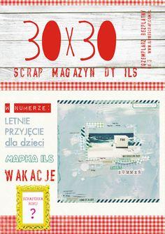 New issue of 30x30 magazine!  http://blog.ilowescrap.com.pl/2012/06/30x30-scrap-magazyn-no-3.html