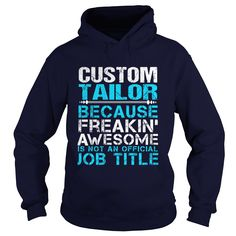CUSTOM TAILOR T-Shirts, Hoodies. SHOPPING NOW ==► https://www.sunfrog.com/LifeStyle/CUSTOM-TAILOR-Navy-Blue-Hoodie.html?id=41382
