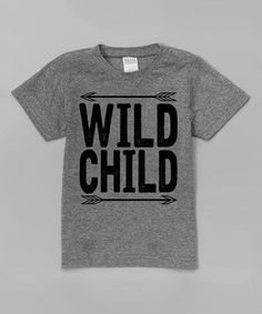 Look at this #zulilyfind! Heather Gray 'Wild Child' Tee - Toddler & Kids #zulilyfinds