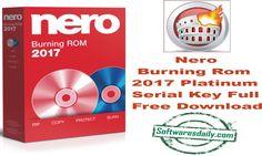 Nero Burning Rom 2017 Platinum Serial Key Full Free Download Nero Burning Rom 2017 Platinum, Nero Burning Rom 2017 Serial Key Nero Burning Rom 2017Full Free