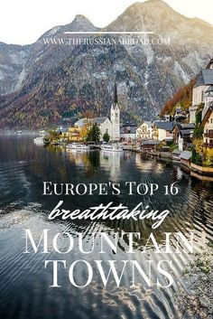Top 16 mountain towns in Europe