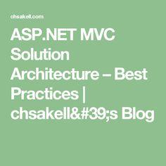 ASP.NET MVC Solution Architecture – Best Practices   chsakell's Blog