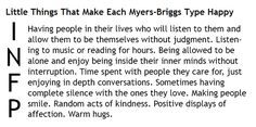 Little Things That Make Each Myers-Briggs Type Happy - INFP.