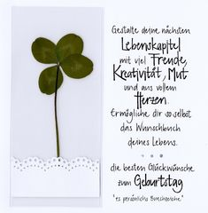 Handwritten birthday card with real four-leaf clover, which is laminated and can be used as a bookmark – make your next chapter of life with joy, creativity, courage and with all your heart. So make yourself the book of your life. Birthday Greetings, Birthday Wishes, Birthday Invitations, Birthday Cards, Diy Birthday, Birthday Quotes, Birthday Gifts, The Book Of You, German Words