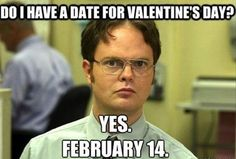 valentines day memes funny- Dwight the office has a valentines date! Haha Funny, Funny Pics, Funny Quotes, Funny Pictures, Funny Memes, Funny Stuff, Gym Memes, Office Memes, Funny Gym