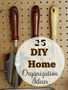 25 diy home organization ideas|hacks ..Good home organization ideas, all of them!!! Absolute must read..#home_design, #hacks