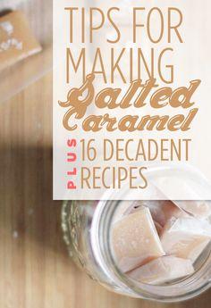 Salted Caramel Recipes - 16 Divinely Decadent Salted Caramel Recipes