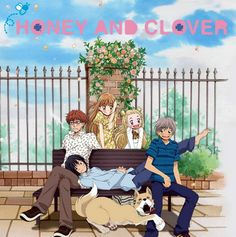Honey and Clover   Honey and Clover: So Sweet & Touching