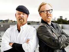 Jamie Hyneman and Adam Savage  These two have always driven me to try out some weird experiments and no matter how old you are, you can still have fun.