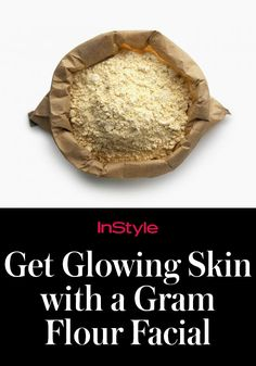 Gram flour is gluten-free and is safe to use on all skin types, but it's especially effective for those with dullness, age spots, and acne.
