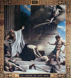 The Martyrdom of Saint Denis by Leon Bonnat. Denis, which derives from Dionysius, was beheaded along with companions Rusticus and Eleutherius on Paris' highest hill, sacred to the druids, viz. Montmartre [mons mercurei et mons martis]. Denis famously picked up his head & walked 6 miles, preaching the whole time. The spot where he finally dropped dead is the site of his current basilica [built by St Genevieve & the peo of Paris?].