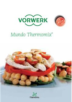 Thermomix Magazine by Cristina Bernal - issuu Mexican Food Recipes, Ethnic Recipes, Make It Simple, Food To Make, Recipies, Food And Drink, Magazine, Cooking, Gastronomia