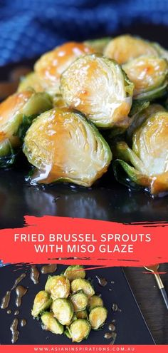 Fried Brussel Sprouts with Miso Glaze is simple, easy to make, great as a side or serve with meat. Try this modern Japanese recipe! Brought to you by Asian Inspirations. #brusselsprouts #brusselsproutsrecipes #easybrusselsproutsrecipes #miso #misorecipes #japanesedish #morendjapaneserecipe #japaneserecipes #modernjapanesefood #japaneserecipes Japanese Dishes, Japanese Food, Japanese Recipes, Kitchen Recipes, Cooking Recipes, Ramen Toppings, Fried Brussel Sprouts, Green Veggies, Food Goals