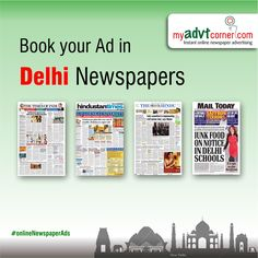 Publish Your Ads (Matrimonial, Name Change, Obituary, Remembrance, Property, Product & Services, Business) in Delhi Newspapers Such as Times of India, Hindustan Times, Dainik Jagran, Indian Express, Punjab Kesari, Navbharat Times and many other Newspapers. Book Newspaper Ads: http://www.myadvtcorner.com/category.php