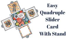 How To Make A Quadruple Slider Card 4 Sided Slider Card With Stand