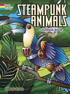Steampunk Animals Coloring Book  Steampunk styles go wild! The imaginative lure of steampunk fashion extends to the animal kingdom with these fantastic designs. Thirty full-page illustrations combine naturalistic settings with creatures resplendent in full steampunk regalia. Images include an owl, monkey, snake, tiger, rooster, and a variety of other animals sporting armor, smokestacks, wheels, wind-up keys, metallic wings, and other mechanical accessories.       The post  Steampun..