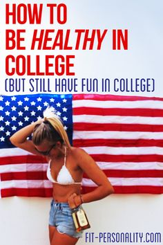 How to stay healthy in college. it makes my life. like wow, new college bible^^^ College Years, College Girls, College Life, Freshman 15, College Survival, Dorm Life, College Hacks, The Bikini, Motivation