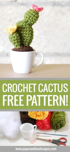 Crochet Cactus in a Cup! Free Pattern by Paper and Landscapes                                                                                                                                                                                 More