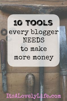 10 Tool Every Blogger Needs To Make More Money. Sharing the tips we used to increase our income by over $10,000 a month.