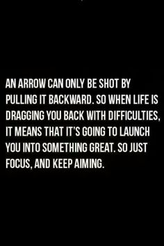 Keep aiming, learn from past, but never let it drag you down.