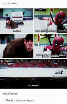 Deadpool trying to kill a guy with a zamboni. Classic.