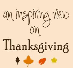An inspiring view of Thanksgiving www.themommies.org
