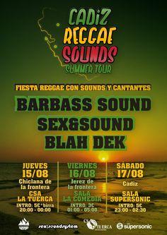 SABADO 17 -CADIZ REGGAE SOUND: SALA SUPERSONIC -BARBASS SOUND -SEX -BLAH DEK