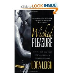 """Wicked Pleasure"" by Lora Leigh."