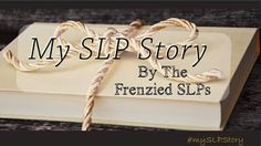 Doyle's SpeechWorks shares her heartfelt story of how she became an SLP! Join The Frenzied SLPs!