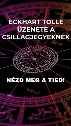 Tolle üzenete a csillagjegyeknek - Funland Ekhart Tolle, Muladhara Chakra, Zodiac Signs, Advice, Thoughts, Health, Quotes, Life, Quotations