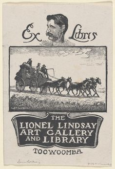 Sir Lionel Lindsay (1874-1961), Australian / bookplate for The Lionel Lindsay Art Gallery and Library, Toowoomba, Australia, 1957, wood engraving ... depicts horses pulling stagecoach with profile of artist above/ National Gallery of Victoria, Melbourne, Australia