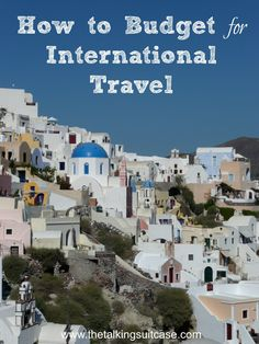 When you know how to budget international travel, you save so much money that it's like planning your next vacation. Being prepared and save!