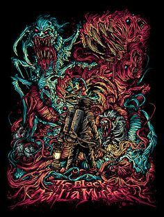 The Black Dahlia Murder ~ Dan Mumford... A tribute to the THING one of my favorite movies & bands converged Fucking Amazing.