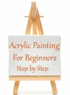 Step by step acrylic painting for beginner artists. What supplies you need, how to get started, and how to plan your painting composition.