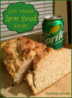 I call this a Last Minute Sprite Bread Recipe, because it truly was made last minute.  Late in the afternoon