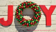 The Cards We Drew: JOY ornament wreath and sign