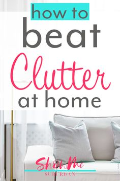 Looking for tips to create a clutter-free home? Struggling to keep up with your home organization? These do's and don'ts will help you organize and declutter your bathroom, kitchen, bedroom, closet, and your whole home.