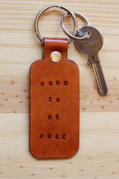 Handmade Born To Be Free Leather Keychain by Tina's Leather Crafts on Etsy.com.  Repin To Remember.