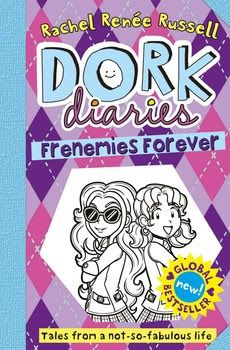 Nayu's Reading Corner: Dork Diaries Frenemies Forever by Rachel Renee Russell, Nikki and Erin Russell (Children's, 9 years +, 9/10E, short 'n' sweet reviw)