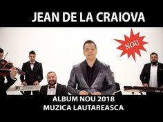 Jean de la Craiova - Album NOU 2018 Muzica Lautareasca - YouTube Youtube, Entertainment, Album, Website, Movie Posters, Movies, 2016 Movies, Film Poster, Films