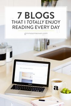 7 of my favorite blogs that I love to read just for fun! | gimmesomeoven.com