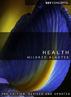 Health by Mildred Blaxter http://www.amazon.com/dp/0745648460/ref=cm_sw_r_pi_dp_hTKRub0GKBQ34