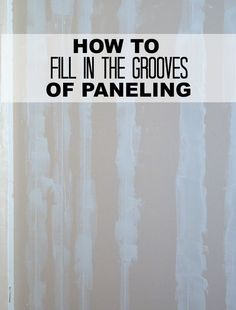 Grooves in Paneling Learn how to turn paneled walls into smooth walls. This tutorial shows how to fill in the grooves in paneling.Learn how to turn paneled walls into smooth walls. This tutorial shows how to fill in the grooves in paneling. Wood Paneling Makeover, Painting Wood Paneling, Paneling Ideas, Paneling Remodel, Cover Wood Paneling, Painted Paneling Walls, Painting Furniture, Home Improvement Projects, Home Projects