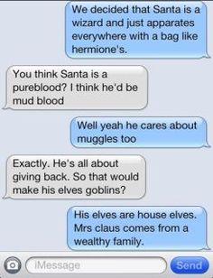 Santa is a wizard. Duh so that means J.K.... HAS MET SANTA!!! That lucky sqib :)