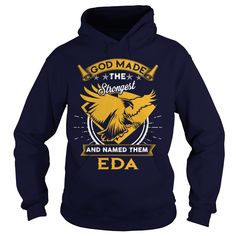 EDA,  EDAYear,  EDABirthday,  EDAHoodie #gift #ideas #Popular #Everything #Videos #Shop #Animals #pets #Architecture #Art #Cars #motorcycles #Celebrities #DIY #crafts #Design #Education #Entertainment #Food #drink #Gardening #Geek #Hair #beauty #Health #fitness #History #Holidays #events #Home decor #Humor #Illustrations #posters #Kids #parenting #Men #Outdoors #Photography #Products #Quotes #Science #nature #Sports #Tattoos #Technology #Travel #Weddings #Women