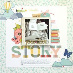 Finding stories to scrapbook the baby days - scrapbook page by Meghann Andrew
