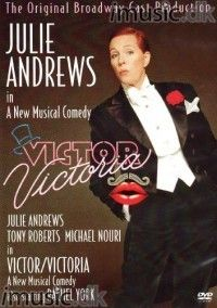 """victor Victoria"", staring two of their generations best actors, Julie Andrews and Robert Preston"