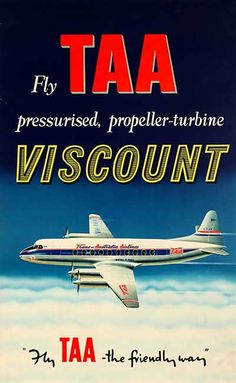 The Simmonds Collection - Fly TAA pressurized propeller-turbine Viscount Posters Australia, Australia Tourism, Retro Airline, Vintage Airline, Australian Airlines, Australian Vintage, Australian People, Johann Wolfgang Von Goethe, Wanderlust
