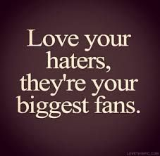 Love your haters Kanye West Quote Fan Quotes, Tumblr Quotes, Words Quotes, Life Quotes, Sayings, Positive Quotes, Motivational Quotes, Inspirational Quotes, Sassy Quotes