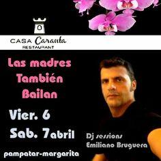 @Regrann from @emilianobruguera -  Las #madres también #bailan @casacarantamgta #djsessions #emilianobruguera este #viernes 6 & 7 #sabado celebrando el #dia de las #madres en #casacaranta #laterradetato #diadelamadre #musica #baile #amigos #allmusic #pampatar #islademargarita #Regrann